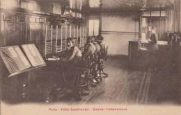 FRANCE - Paris - Hotel Continental - Central Telephonique - Non Classés