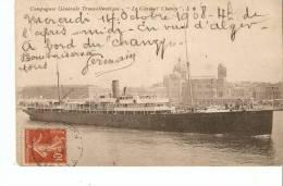 Bateaux :Cie Gle Transatlantique General Chanzy - Paquebots