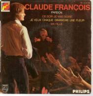 "45 Tours EP - CLAUDE FRANCOIS - PHILIPS 424551 - "" PARDON "" + 3 - Other - French Music"