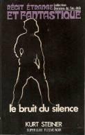 HORIZONS DE L´AU DELA N°77 - STEINER -  LE BRUIT DU SILENCE - Fantasy