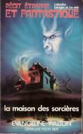 HORIZONS DE L´AU DELA N°154 - WALTON -  LA MAISON DES SORCIERES - Fantásticos
