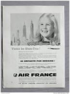 Pub Papier  Tourisme Voyage Avion AIR FRANCE Les Etats Unis Compagnie Aerienne - Pubblicitari