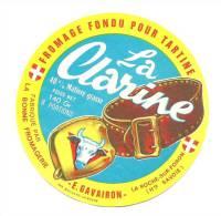 Etiquette Fromage Fondu Pour Tartine  La Clarine 8 Portions 40%mg  Fromagerie E Gavairon La Roche Sur Foron Hte Savoie - Fromage