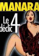 Manara - Le Déclic 4 - éd. L'Echo Des Savanes / Albin Michel - Comme Neuf - Manara