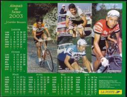 Calendrier LA POSTE Année 2003 / Theme CYCLISME - Grandes Figures Du TOUR DE FRANCE / Superbe état - Grand Format : 2001-...