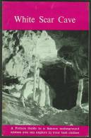 """""""White Scar Cave""""  By  Mabel Sharp.  A Famous Underground System Which You Can Explore In Your Best Clothes! - Books, Magazines, Comics"""