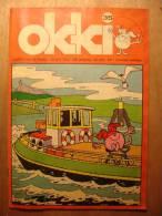 REVUE ENFANT En NEERLANDAIS - OKKI N°35 - 28 AVRIL 1973 - TROMPETJE IN SPANJE - KATOEN + PINBAL - KIMO EN KAJA OP REIS - Revistas & Periódicos