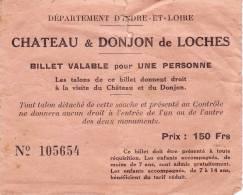 CHATEAUX DE TOURAINE  -   Ticket _ Biglietto - Non Classificati