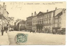 21 - CHALON S SAONE - PLACE DE L'HOTEL DE VILLE ( Animées ) - Chalon Sur Saone