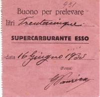 BUONO  PER PRELEVARE 35 LITRI DI SUPERCARBURANTE ESSO - 1935 - [ 1] …-1946 : Regno