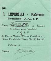 PALERMO / BUONO  PER PRELEVARE 10 LITRI DI BENZINA  A.G.I.P. - [ 1] …-1946 : Kingdom
