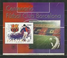 Chili. Centenaire Du Barça (FC Barcelona 'més Que Un Club') Un BF Neuf ** Yv. Nr 58. Cote 8.50 € - Clubs Mythiques