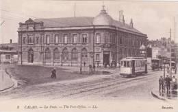CALAIS - THE POST OFFICE. LL 8.  TRAM - Calais