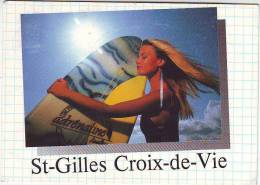 85. SAINT GILLES CROIX DE VIE . TRES BELLE FEMME SEINS NUS. PLANCHE DE SURF. - Saint Gilles Croix De Vie