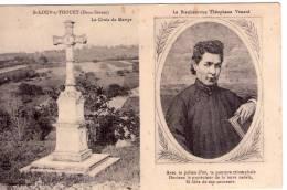 St-Loup-sur-Thouet..St-Loup-Lamairé..la Croix Du Martyr..le Bienheureux Théophane Vénard - Saint Loup Lamaire