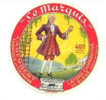 Ancienne Etiquette Fromage  Camembert  Fabriqué En Touraine  Le Marquis  Laiterie Coopérative De Bléré 40%mg - Fromage