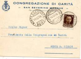 1934  CAROLINA INTESTATA CON ANNULLO SAN SEVERINO MARCHE  MACERATA + MONTE SAN GIUSTO - Storia Postale