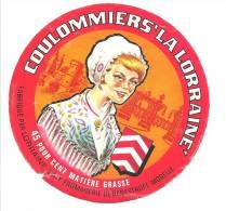 Ancienne Etiquette Fromage  Coulommiers La Lorraine 45%mg Fabriqué En Lorraine   Fromagerie De Benestroff Moselle - Fromage