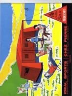 Idéal Sports - Chez Pierre - Toulouse - Le Roi Du Camping - Fabricant - Tout Pour Le Camping Et Camping-Gaz - Canot Etc - Werbung