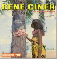 "45 Tours EP - RENE GINER -  MANUITI 4135 - "" TOI MELODIE "" + 2 - Dischi In Vinile"