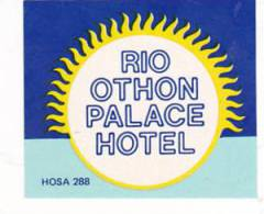 BRASIL RIO OTHON PALACE HOTEL VINTAGE LUGGAGE LABEL - Hotel Labels
