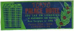 BRASIL LONDRINA TOKYO PALACE HOTEL VINTAGE LUGGAGE LABEL - Hotel Labels