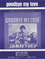 Goodbuye My Love - Jimmy Frey - Gezang