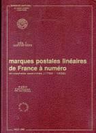 MATHIEU A. - MARQUES POSTALES LINEAIRES DE FRANCE A NUMERO 1792 - 1832, EDIT. RELI� DE 224 PAGES DE 1989 - LUXE