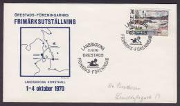 ## Sweden Örestads-Föreningarnas Frimärksutställning LANDSKRONA Konsthall 1970 Cover Brief - Brieven En Documenten