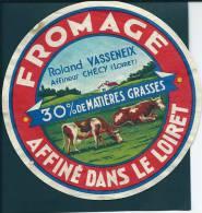 Etiquette FROMAGE DU LOIRET - ROLAND Vasseneix - Fromage
