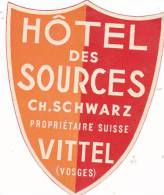 FRANCE VITTEL HOTEL DES SOURCES VINTAGE LUGGAGE LABEL - Hotel Labels