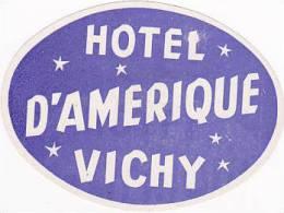 FRANCE VICHY HOTEL D'AMERIQUE VINTAGE LUGGAGE LABEL - Etiketten Van Hotels