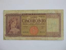500 LIRE - Cinquecento - ITALIE  - Banca D'Italia 1947 **** EN ACHAT IMMEDIAT **** - [ 2] 1946-… : Républic