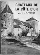 CHATEAUX DE LA COTE D OR    VIGNIER - Livres, BD, Revues