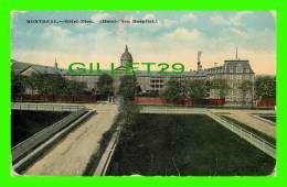 MONTREAL, QUEBEC - HÔTEL-DIEU HOSPITAL - TRAVEL IN 1918 - - Montreal
