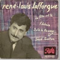 """45 Tours EP - RENE-LOUIS LAFFORGUE  - PATHE 229 - """" LA FETE EST LA """" + 3 ( Label Rouge Foncé ) - Autres - Musique Française"""