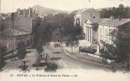 Ardèche- Privas -Le Tribunal Et Cours Du Palais. - Privas