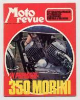 MOTO Revue 2134 20/7/1973 Yamaha 250 Trial, La 350 Morbidelli, La 350 Morini (sommaire De La Revue Dans L'annonce) - Moto