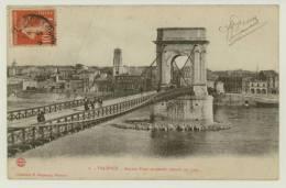 VALENCE : Ancien Pont Suspendu Démoli En 1907 - Témoignage Collectionneur Cartes Tournai (z1320) - Valence