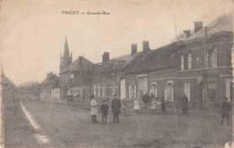 Dép. 60 - TRICOT. - Grande Rue. Animée. Ecrite 1918. E. Le Deley. - Frankrijk