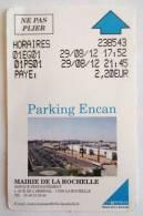 TICKET BILLET DU PARKING ENCAN AEROPORT MAIRIE DE LA ROCHELLE CHARENTE MARITIME - Transports