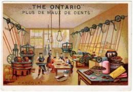 "Chromo ""The Ontario"", Plus De Maux De Dents, Chocolat - Chocolat"