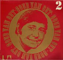 * LP *  GOUD VAN OUT 2 - VENTURES / EASYBEATS / DEL SHANNON / CANNED HEAT A.o. (Holland 1970) - Compilaties