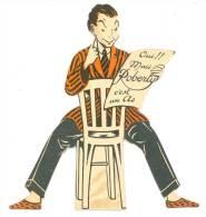"""Découpi Cartonne Illustré Publicitaire -""""Couturier ROERTY"""" Paris XIV ème - Envergure (11 X 12 Cm) TB (voir Scan) - Pubblicitari"""