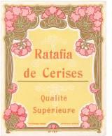 """Etiquette Illustrée -décor Floral Art-Nouveau- """"Ratafia De Cerises"""" (10 X 13cm) En Très Bel Etat (voir Scan) - Alcohols"""