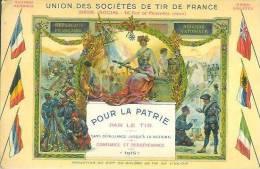Union Des Sociétés De Tir De France  Pour La Patrie Sans Défaillance Jusqu'à La Victoire 1915 - Patriottiche