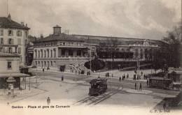 GENEVE  PLACE ET GARE DE CORNAVIN TRAMWAYS  CARTE PRECURSEUR - GE Ginevra