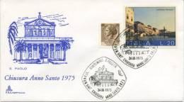 ITALIA - FDC CAPITOLIUM 1975 - CHIUSURA ANNO SANTO -  ANNULLO SPECIALE SAN PAOLO - 1946-.. République