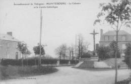 50 - MONTEBOURG - Le Calvaire Et Le Cercle Catholique. - France