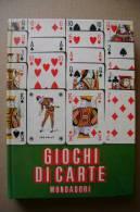 PBI/33 Marcello Garofoli GIOCHI DI CARTE Mondadori Ed.f.c.1973/classici, Giochi D´azzardo/per Ragazzi, Solitari - Giochi
